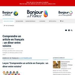 Comprendre un article en français : un dîner entre voisins - Intermédiaire