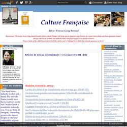 Articles de niveau intermédiaire + et avancé (Fle B1 - B2) - Le blog de frenchteacher