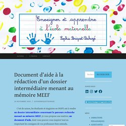 Document d'aide à la rédaction d'un dossier intermédiaire menant au mémoire MEEF