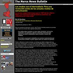 Los medios son el intermediario: Para una revolución contra de los actuales medios de comunicación