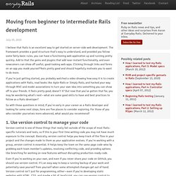 Moving from beginner to intermediate Rails development