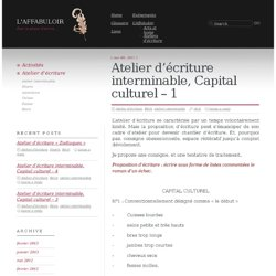 Atelier d'écriture interminable, « Capital culturel » :L'Affabuloir