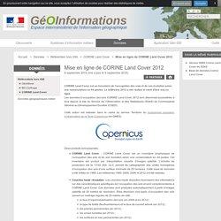 Mise en ligne de CORINE Land Cover 2012 - GéoInformations - Espace interministériel de l'information géographique