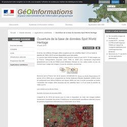 Ouverture de la base de données Spot World Heritage - GéoInformations - Espace interministériel de l'information géographique