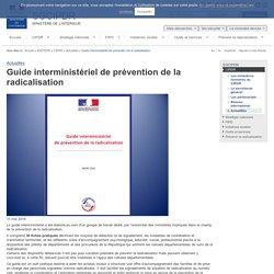Guide interministériel de prévention de la radicalisation / Actualités / CIPDR / SGCIPDR
