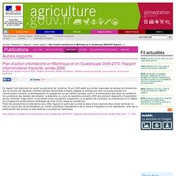 MEEDDAT 27/12/07 Plan d'action chlordécone en Martinique et en Guadeloupe 2008-2010