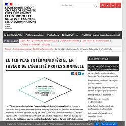Le 1er plan interministériel en faveur de l'égalité professionnelle