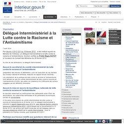 Délégué Interministériel à la Lutte contre le Racisme et l'Antisémitisme / Organisation / Le ministère