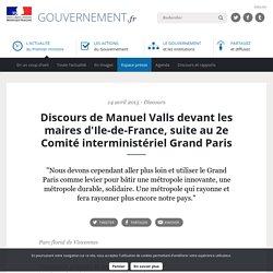 Discours de Manuel Valls devant les maires d'Ile-de-France, suite au 2e Comité interministériel Grand Paris