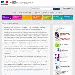 Mission interministérielle pour la protection des femmes victimes de violences et la lutte contre la traite des êtres humains (MIPROF)