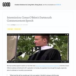 Intermission: Conan O'Brien's Dartmouth Commencement Speech - Culture