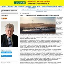 30 septembre 2020 Edito / « L'intermittence » de l'énergie solaire, bientôt un anachronisme