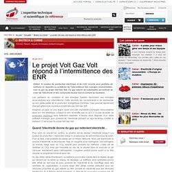 Le projet Volt Gaz Volt répond à l'intermittence des ENR