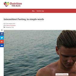 Intermittent Fasting, in simple words - The Dutrition Blog