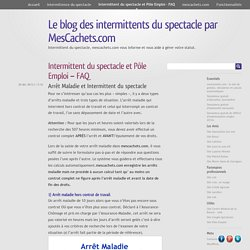 Intermittent du spectacle et Pôle Emploi – FAQ « Le blog des intermittents du spectacle par MesCachets.com