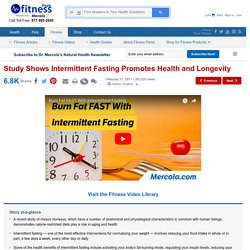 Study Shows Intermittent Fasting Promotes Health and Longevity