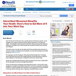 How Intermittent Movement Benefits Your Health