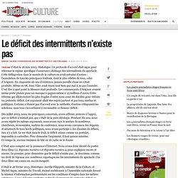 Le déficit des intermittents n'existe pas