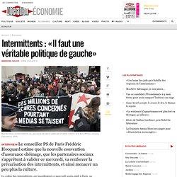 14/05 Intermittents: «Il faut une véritable politique de gauche»
