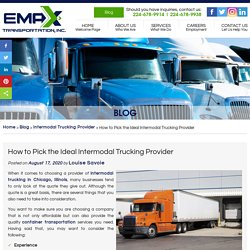 How to Pick the Ideal Intermodal Trucking Provider