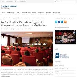 La Facultad de Derecho acoge el III Congreso Internacional de Mediación - kiosko-ammediadores.es
