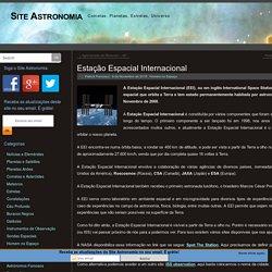 Estação Espacial Internacional - Site Astronomia