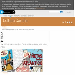 XIX Salón Internacional do Cómic Viñetas desde o Atlántico 2016