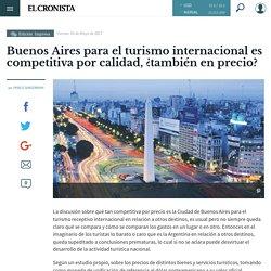 Buenos Aires para el turismo internacional es competitiva por calidad, ¿también en precio?