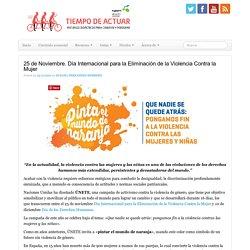 25 de Noviembre. Día Internacional para la Eliminación de la Violencia Contra la Mujer