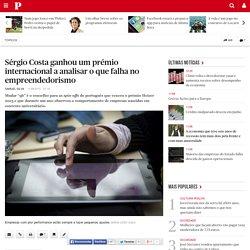 Sérgio Costa ganhou um prémio internacional a analisar o que falha no empreendedorismo