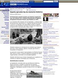 España aprueba ley de memoria histórica