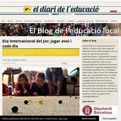 Dia Internacional del Joc: jugar avui i cada dia - El Blog de l'educació local