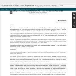 Diplomacia Pública para Argentina: La diplomacia pública como herramienta para la inserción internacional de los países latinoamericanos