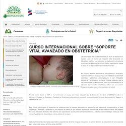 "CURSO INTERNACIONAL SOBRE ""SOPORTE VITAL AVANZADO EN OBSTETRICIA"""