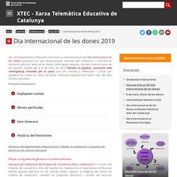 Dia internacional de les dones 2019. XTEC - Xarxa Telemàtica Educativa de Catalunya