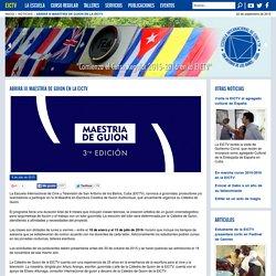 Abrirá III Maestría de Guion en la EICTV - Escuela Internacional de Cine y Televisión
