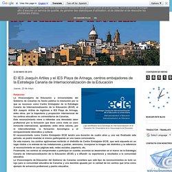El IES Joaquín Artiles y el IES Playa de Arinaga, centros embajadores de la Estrategia Canaria de Internacionalización de la Educación