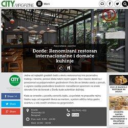 Đorđe: Renomirani restoran internacionalne i domaće kuhinje