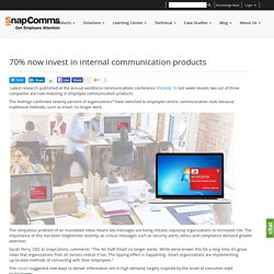 70% now invest in internal communication products