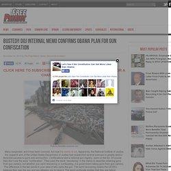 BUSTED!! DOJ Internal Memo Confirms Obama Plan for Gun Confiscation