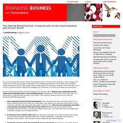 The Internal Brand Roll Out: 4 reasons why it's the most imporant part of your launch