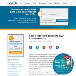 Como fazer produção de EAD internamente - Treinamentos Online