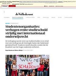 Studentenorganisaties: verhogen rente studieschuld strijdig met internationaal onderwijsrecht