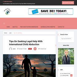 Tips On Seeking Legal Help With International Child Abduction - PrevYOU