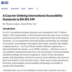 A Case for Unifying International Accessibility Standards to EN 301 549