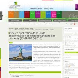 FRANCE AGRIMER 09/12/15 Mise en application de la loi de modernisation de sécurité sanitaire des aliments (FSMA-8/12/2015)