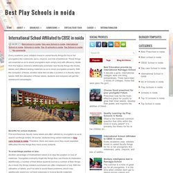 International School Affiliated to CBSE in noida ~ Best Play Schools in noida