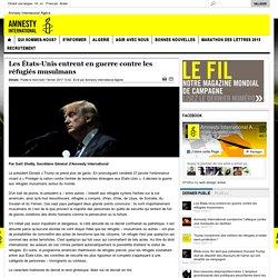 amnesty international algerieLes États-Unis entrent en guerre contre les réfugiés musulmans