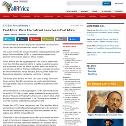 East Africa: Verve International Launches in East Africa - allAfrica.com