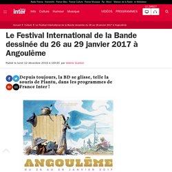 Le Festival International de la Bande dessinée du 26 au 29 janvier 2017 à Angoulême